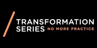 No More Practice Transformation